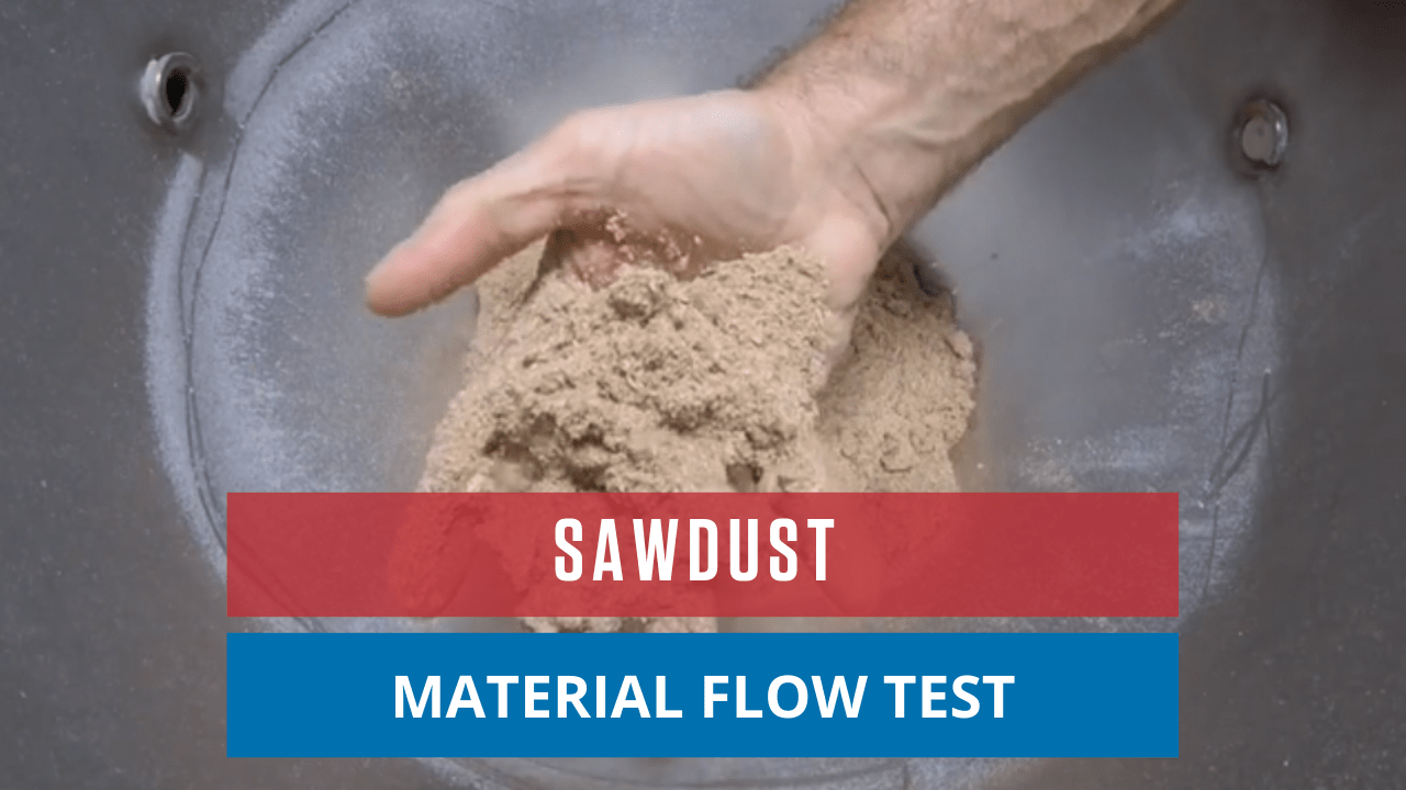 Sawdust Material Flow Test