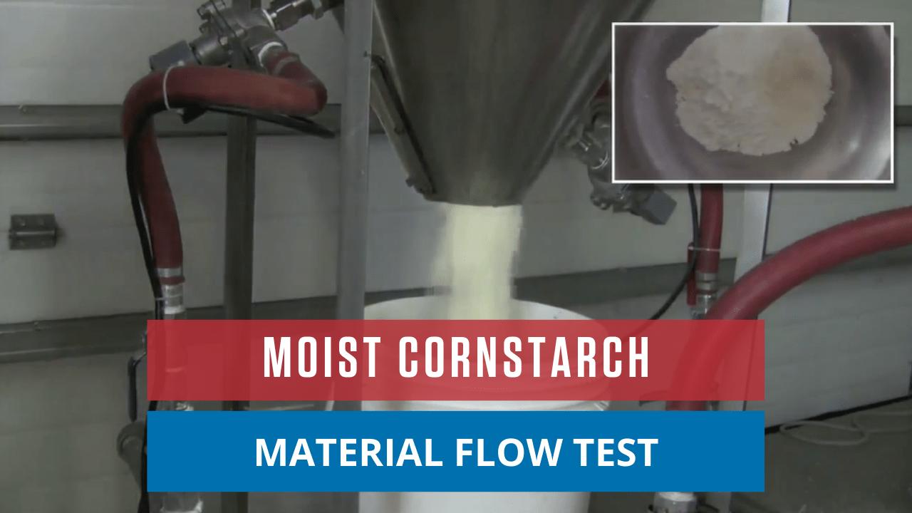 Moist Cornstarch Material Flow Test