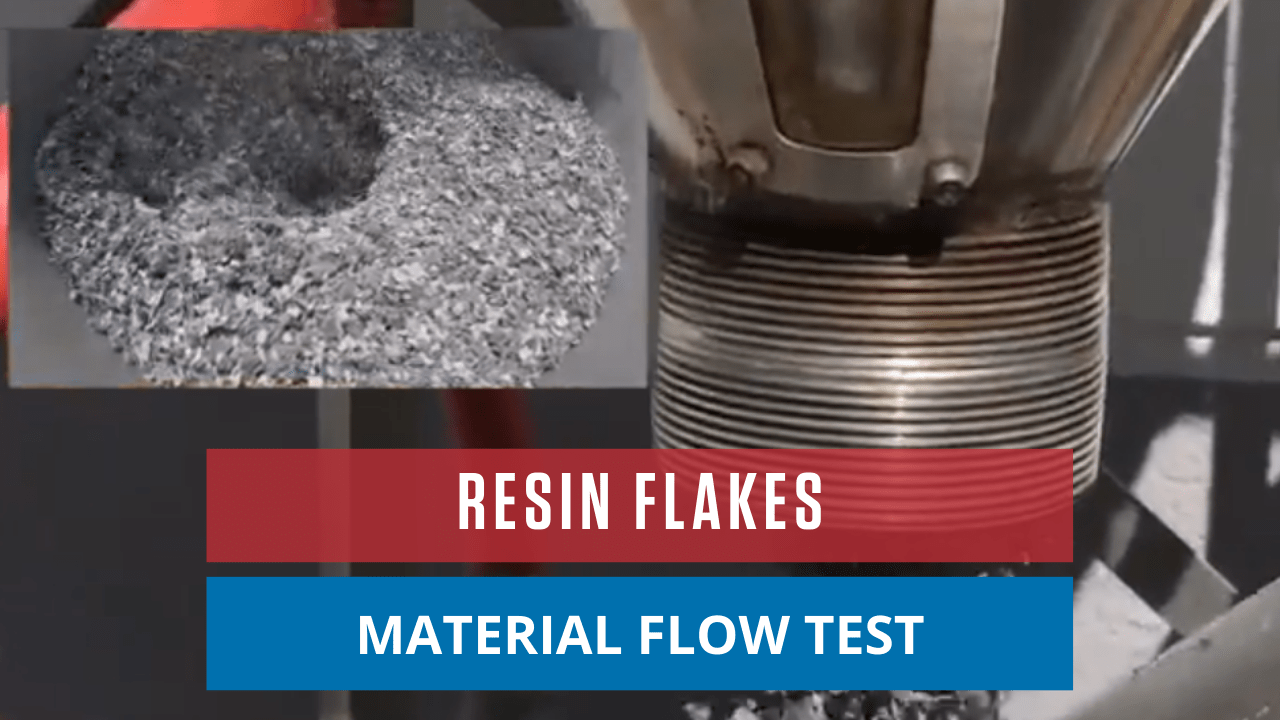 Resin Flakes Material Flow Test
