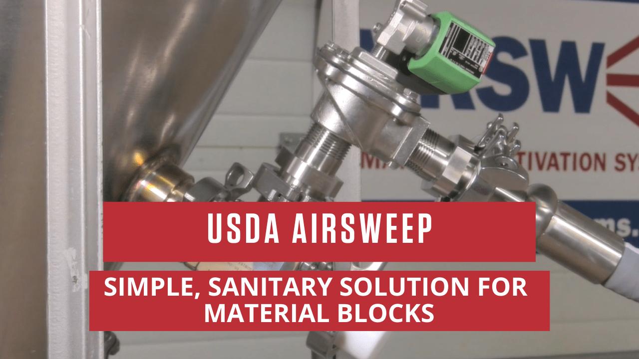 USDA AirSweep: Simple, Sanitary Solution for Material Blocks
